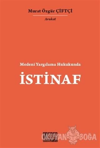 Medeni Yargılama Hukukunda İstinaf (Ciltli) - Murat Özgür Çiftçi - On