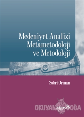 Medeniyet Analizi Metametodoloji ve Metodoloji