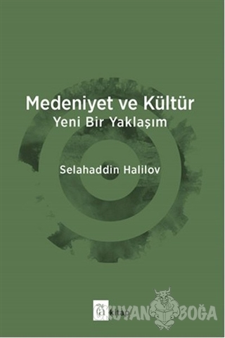 Medeniyet ve Kültür - Selahaddin Halilov - A Kitap