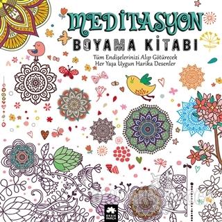 Meditasyon Boyama Kitabı - Kolektif - Eksik Parça Yayınları