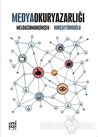 Medya Okuryazarlığı - Melda Cinman Şimşek - Pales Yayıncılık