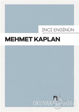 Mehmet Kaplan - İnci Enginün - Dergah Yayınları