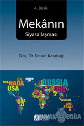 Mekanın Siyasallaşması - Servet Karabağ - Pegem Akademi Yayıncılık - A