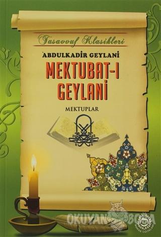 Mektubat-ı Geylani - Abdulkadir Geylani - Bahar Yayınları