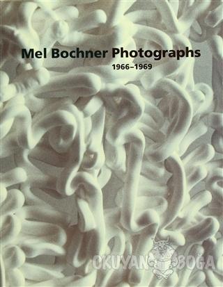 Mel Bochner Photographs - Scott Rothkopf - Yale University Press