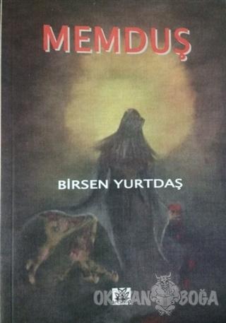 Memduş - Birsen Yurtdaş - Artshop Yayıncılık