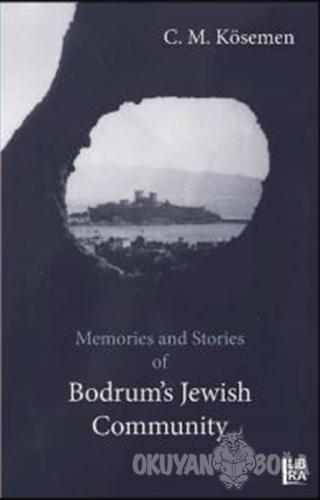 Memories and Stories of Bodrum's Jewish Community