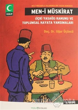 Men-i Müskirat - Uğur Üçüncü - Yeşilay Yayınları