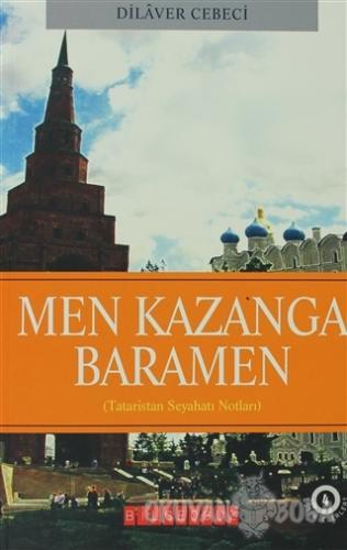 Men Kazanga Baramen - Dilaver Cebeci - Bilgeoğuz Yayınları