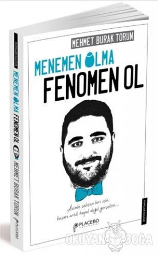 Menemen Olma, Fenomen Ol - Mehmet Burak Torun - Placebo Yayınları