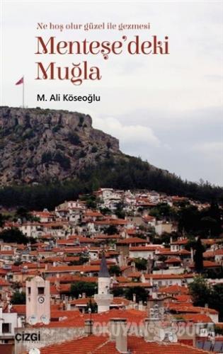 Menteşe'deki Muğla - M.Ali Köseoğlu - Çizgi Kitabevi Yayınları