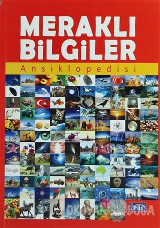 Meraklı Bilgiler Ansiklopedisi - Kolektif - Parıltı Yayınları Okula Ya