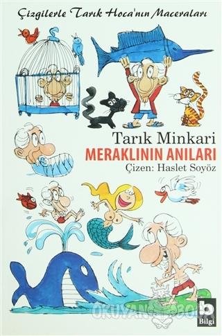 Meraklının Anıları - Tarık Minkari - Bilgi Yayınevi