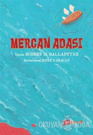 Mercan Adası - Robert Ballantyne - Altıkırkbeş Yayınları