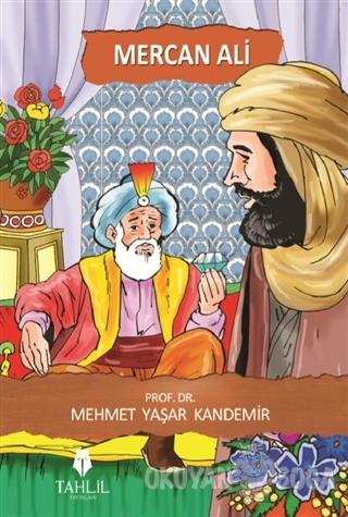 Mercan Ali - Mehmet Yaşar Kandemir - Tahlil Yayınları