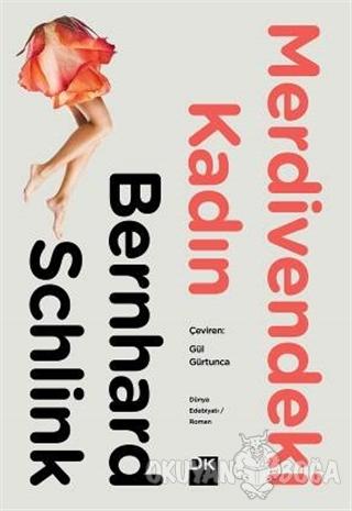 Merdivendeki Kadın - Bernhard Schlink - Doğan Kitap
