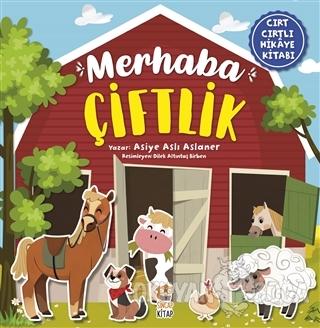 Merhaba Çiftlik (Cırt Cırtlı Hikaye Kitabı)