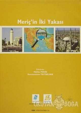 Meriç'in İki Yakası - Müfide Pekin - Lozan Mübadilleri Vakfı Yayınevi