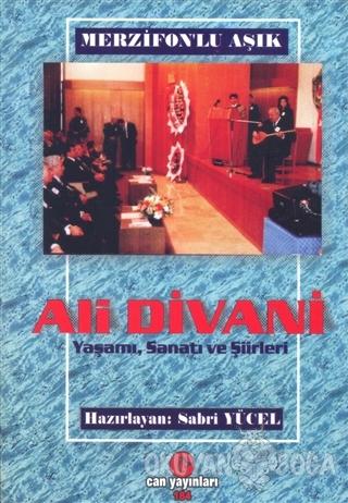 Merzifonlu Aşık Ali Divani - Sabri Yücel - Can Yayınları (Ali Adil Ata