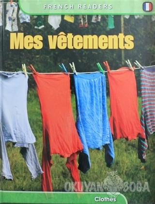 Mes Vetements (Ciltli) - Fiona Undrill - Pearson Hikaye Kitapları