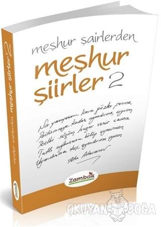 Meşhur Şiirler - 2 - Kolektif - Zambak Yayınları