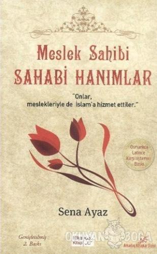 Meslek Sahibi Sahabi Hanımlar (Osmanlıca - Latince Karşılaştırmalı) -