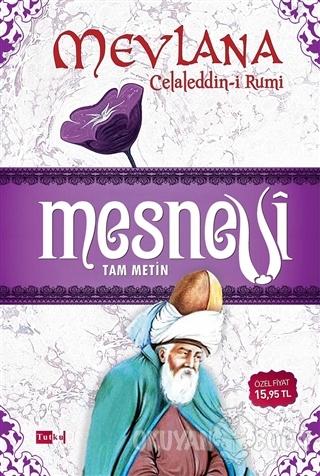 Mesnevi (Tam Metin) - Mevlana Celaleddin Rumi - Tutku Yayınevi
