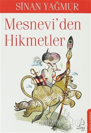 Mesnevi'den Hikmetler - Sinan Yağmur - Destek Yayınları