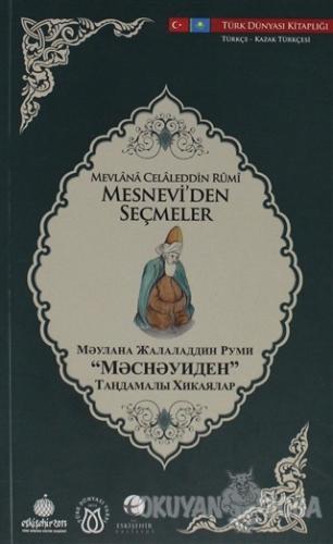 Mesnevi'den Seçmeler (Türkçe-Kazak Türkçesi)