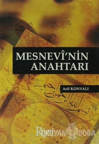 Mesnevi'nin Anahtarı - Arif Konyalı - Rumi Yayınları
