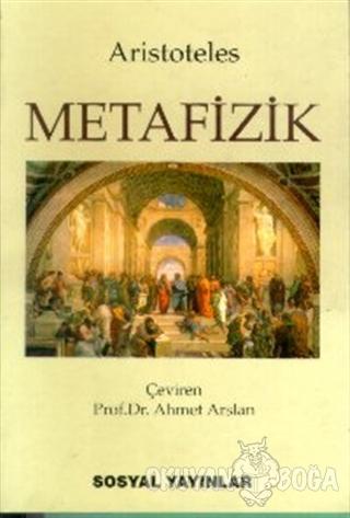 Metafizik - Aristoteles - Sosyal Yayınları