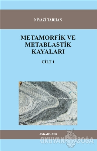 Metamorfik ve Metablastik Kayaları Cilt 1