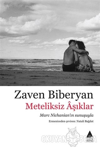 Meteliksiz Aşıklar - Zaven Biberyan - Aras Yayıncılık