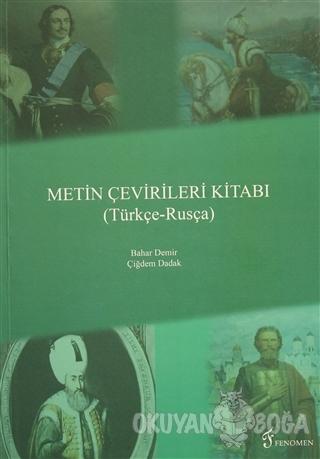 Metin Çevirileri Kitabı (Türkçe - Rusça)
