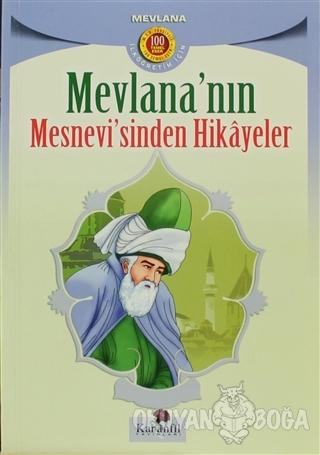 Mevlana'nın Mesnevi'sinden Hikayeler - Mevlana Celaleddin Rumi - Karan