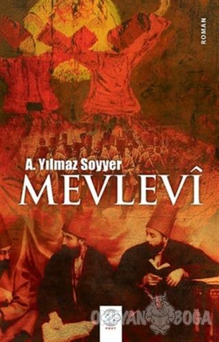 Mevlevi - A. Yılmaz Soyyer - Post Yayın