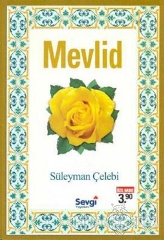 Mevlid - Süleyman Çelebi - Sevgi Yayınları