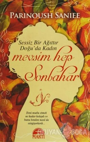 Mevsim Hep Sonbahar (Ciltli) - Parinoush Saniee - Martı Yayınları