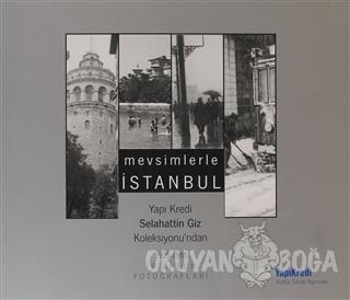 Mevsimlerle İstanbul - Kolektif - Yapı Kredi Yayınları