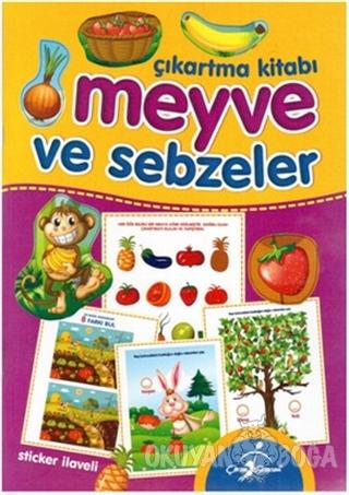 Meyve ve Sebzeler - Çıkartma Kitabı