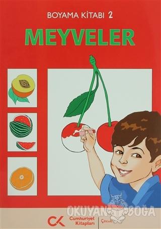 Meyveler Boyama Kitabı 2 - Zafer Temoçin - Cumhuriyet Kitapları