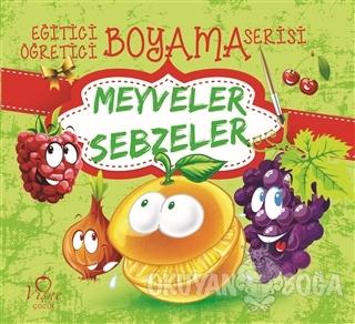 Meyveler Sebzeler - Eğitici Öğretici Boyama Serisi