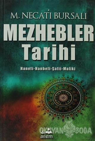 Mezhebler Tarihi - Mustafa Necati Bursalı - Ailem Yayınları