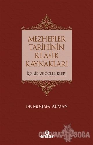 Mezhepler Tarihinin Klasik Kaynakları