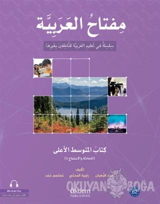 Miftahu'l Arabiyye İleri Orta Seviye (Konuşma ve Dinleme) - Moutasem M