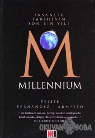 Millennium  İnsanlık Tarihinin Son Bin Yılı (Ciltli)