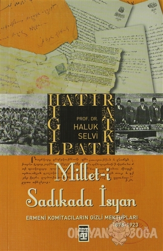 Millet-i Sadıkada İsyan - Haluk Selvi - Timaş Yayınları