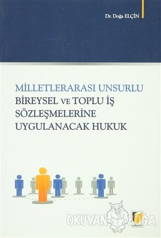 Milletlerarası Unsurlu Bireysel ve Toplu İş Sözleşmelerine Uygulanacak