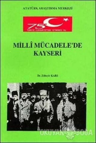 Milli Mücadele'de Kayseri - Zübeyir Kars - Atatürk Kültür Merkezi Yayı