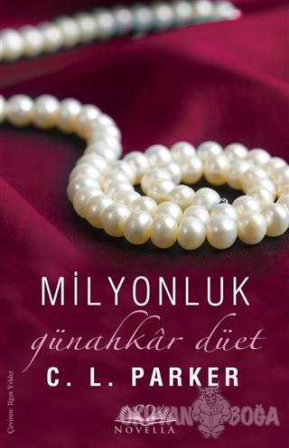 Milyonluk Günahkar Düet - C. L. Parker - Novella